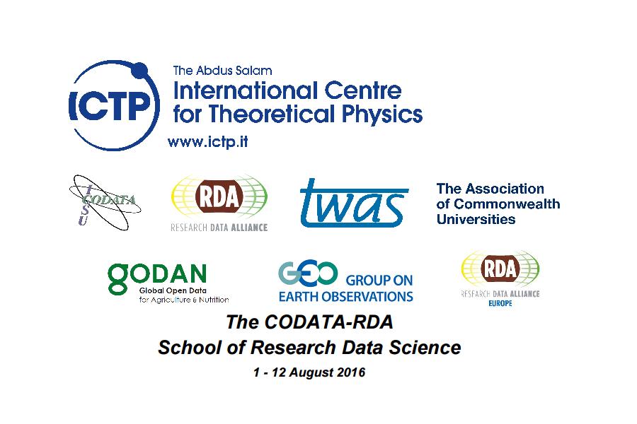 First CODATA-RDA Research Data Science Summer School, 1-12 August, ICTP, Trieste