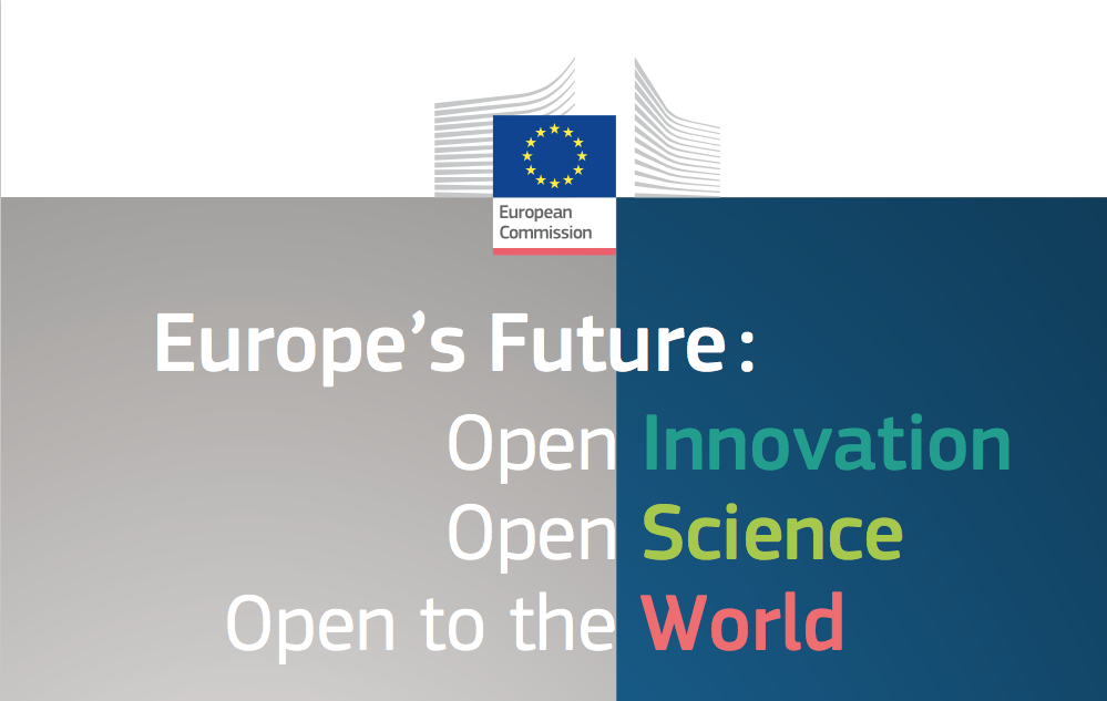 Science Policy Experts Report: Europe's future: Open Innovation, Open Science, Open to the World