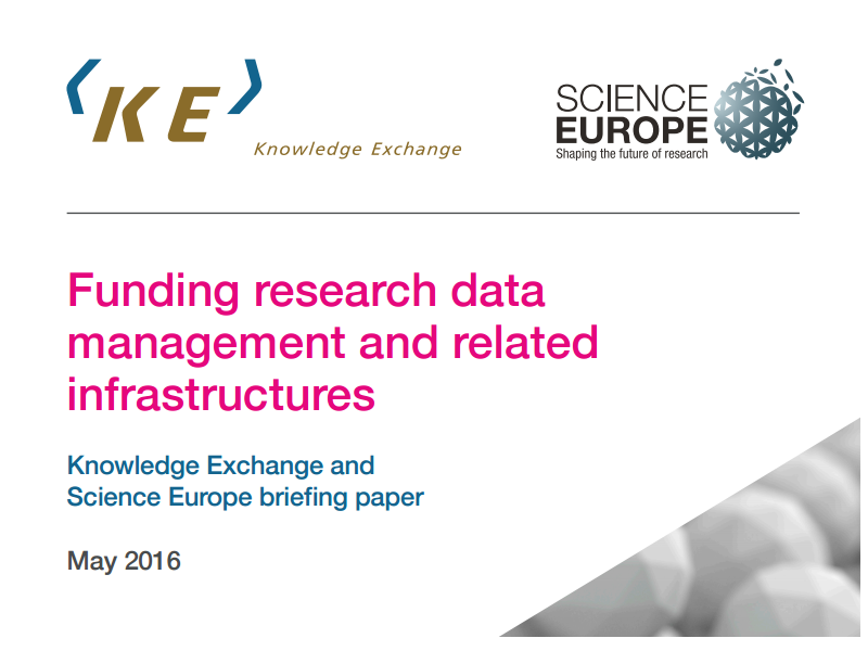 """Funding research data management and related infrastructures"" - a Science Europe & Knowledge Exchange report"