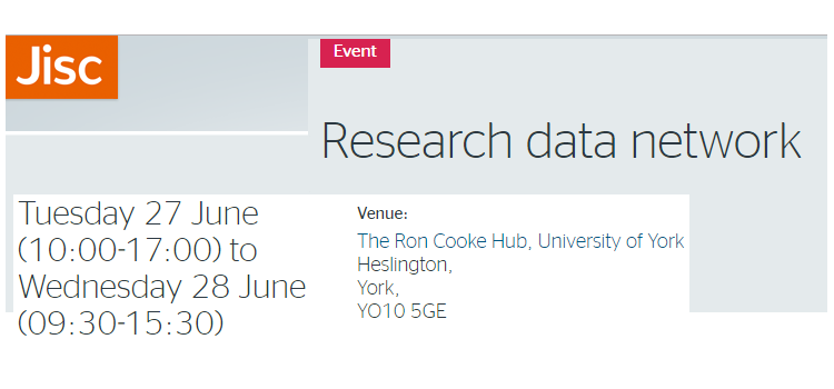 4th Research Data Network Meeting – 27-28 June 2017, University of York