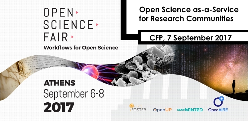 "Call for presentations & participation to the session ""Open Science as-a-Service for Research Communities"", Open Science FAIR 2017, 8 September 2017, Athens, Greece"