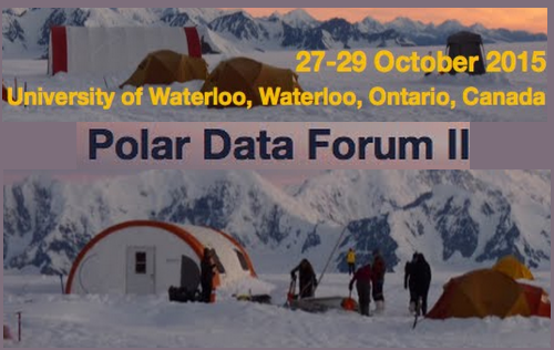 Second Polar Data Forum (PDF II), 27 - 29 October 2015, Waterloo, Ontario, Canada