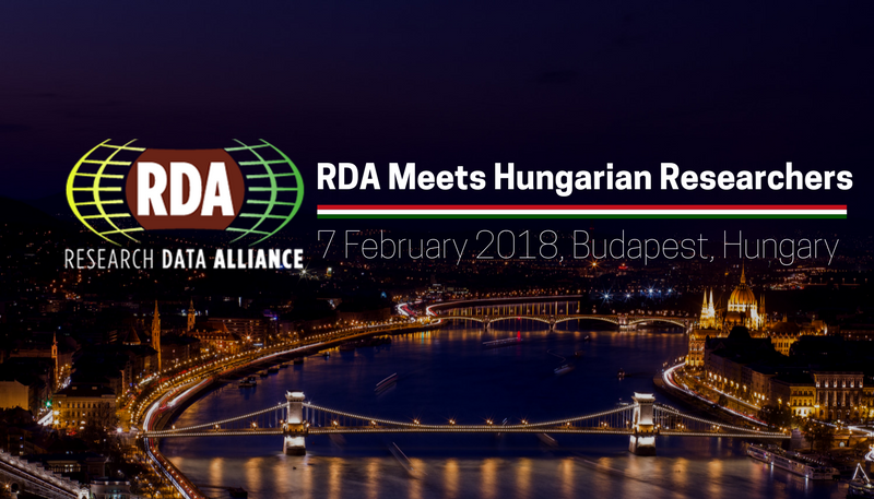 RDA meets Hungarian researchers, 7 February 2018, Budapest, Hungary