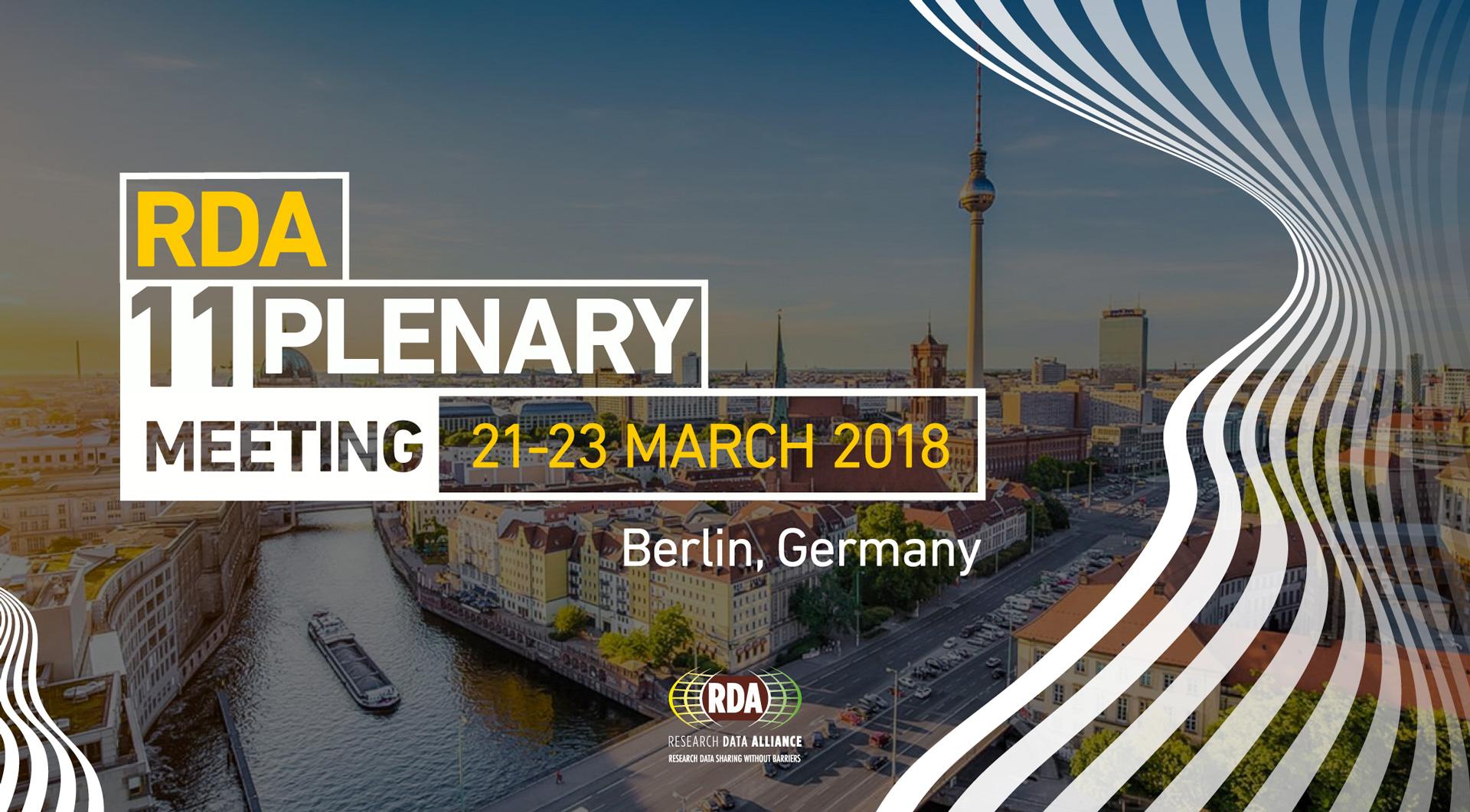 RDA Eleventh Plenary Meeting, Berlin, Germany