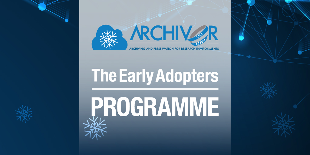 ARCHIVER Early Adopters Programme & webinar